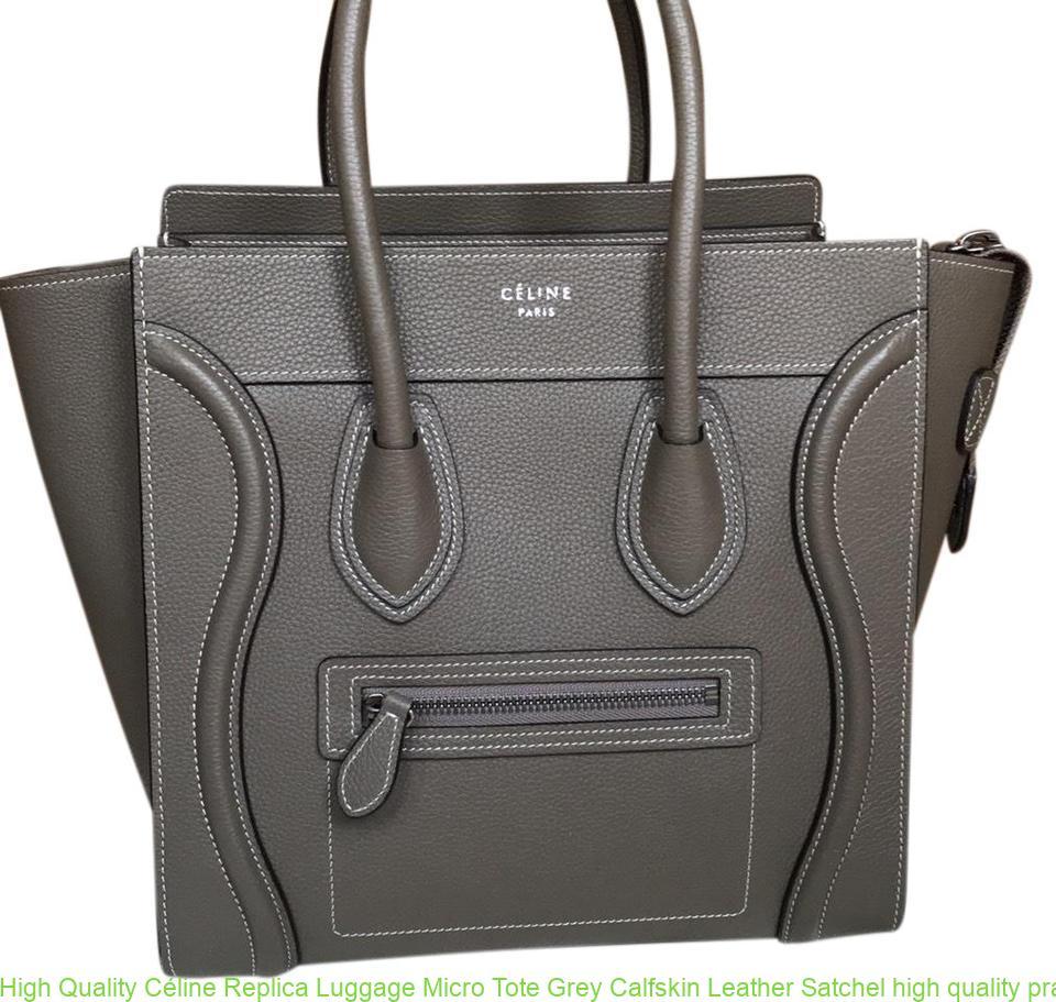 e325452a4f6f High Quality Céline Replica Luggage Micro Tote Grey Calfskin Leather Satchel  high quality prada replica handbags